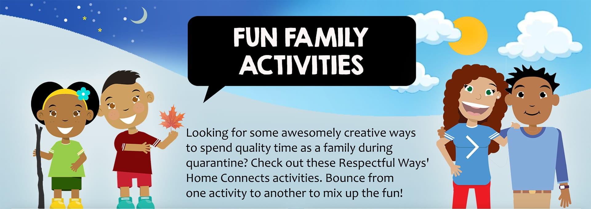 Respectful Ways Fun Family Activities